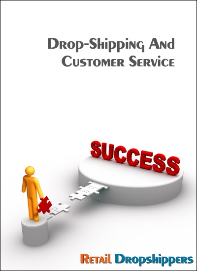 Drop-Shipping and Customer Service